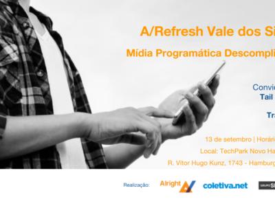 Alright Refresh – Vale dos Sinos: Mídia programática descomplicada
