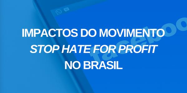 As marcas aderiram ao movimento Stop Hate for Profit no Brasil?
