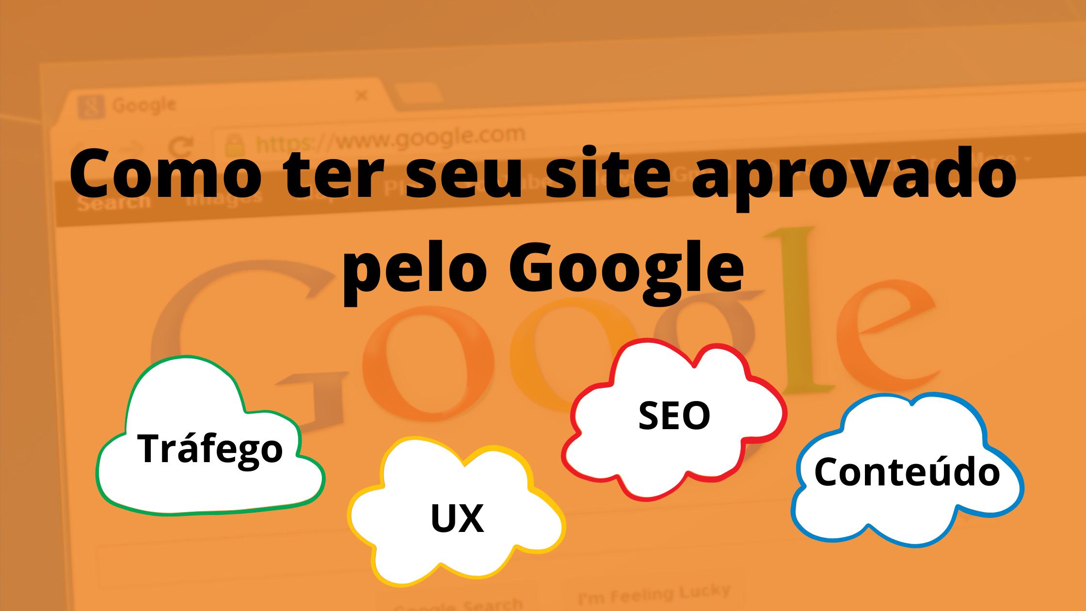 Como ter seu site aprovado no Google