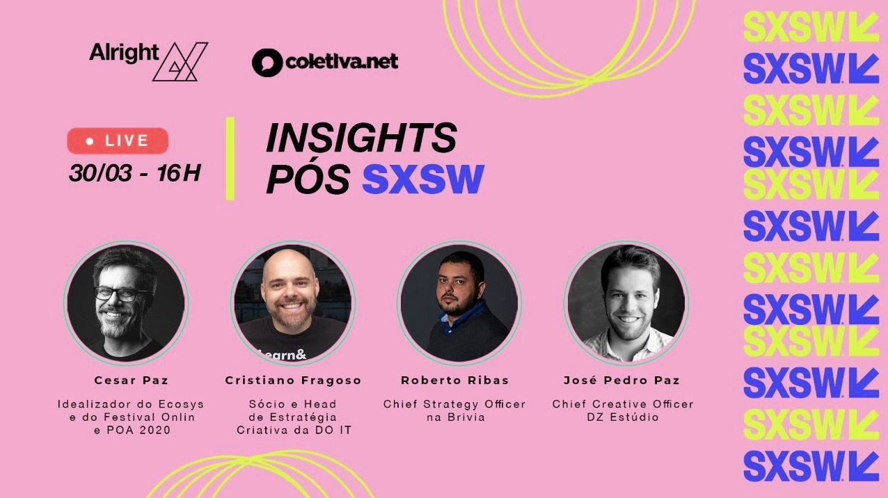 Live Insights pós-SXSW 2021