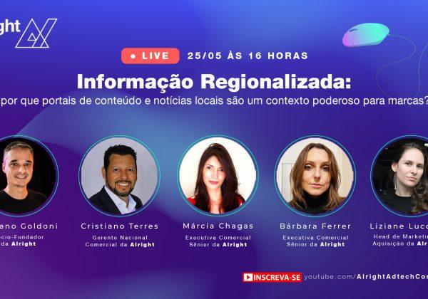 Live Alright | Informação regionalizada: contexto regional é poderoso para marcas