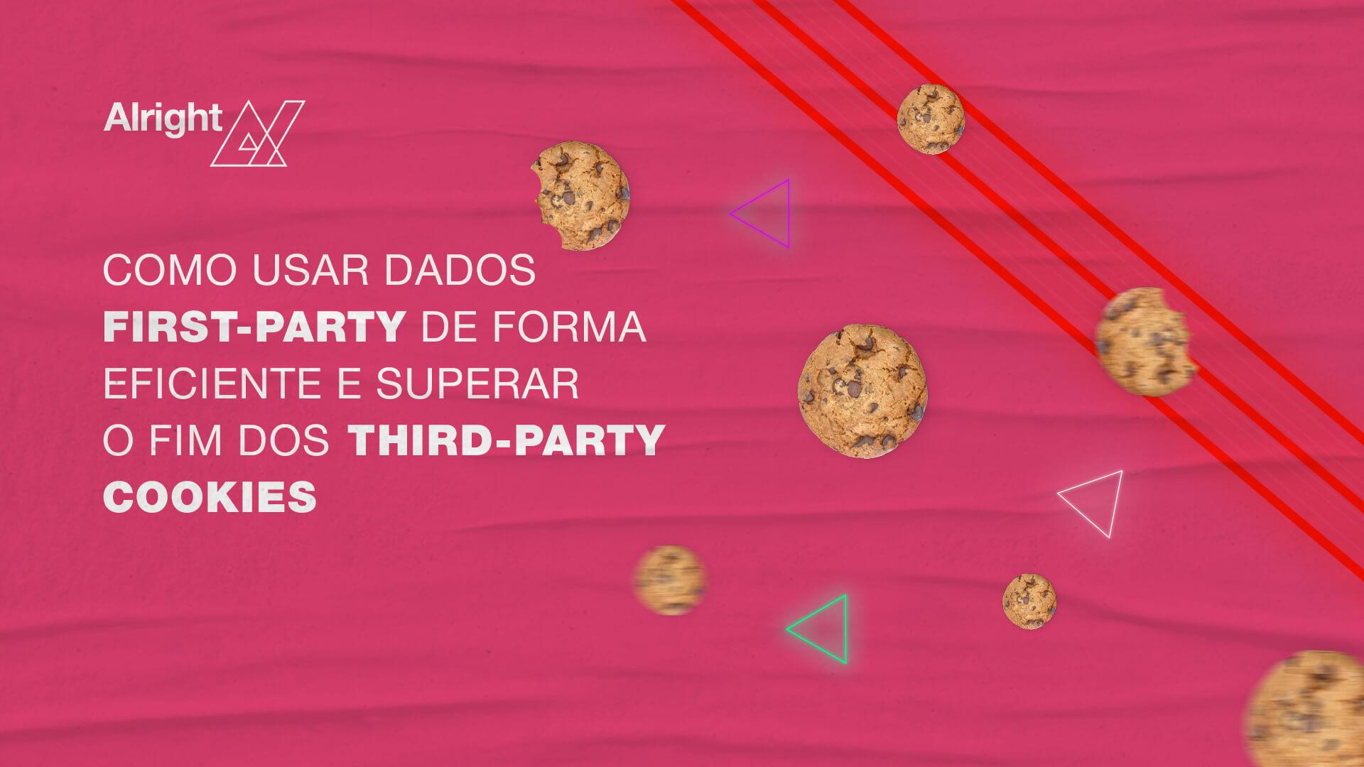 Alright | Como usar dados first-party de forma eficiente e superar o fim dos third-party cookies